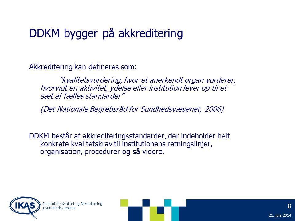 DDKM bygger på akkreditering