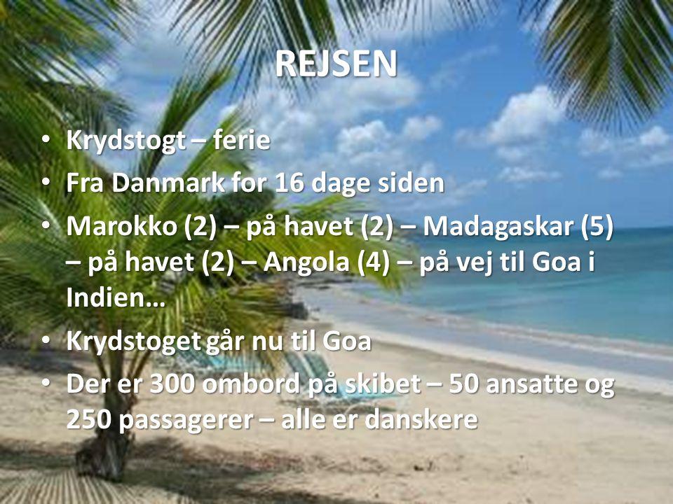 REJSEN Krydstogt – ferie Fra Danmark for 16 dage siden