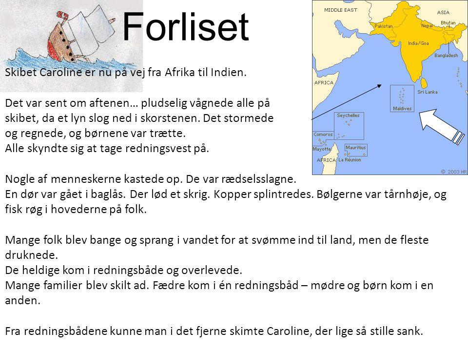 Forliset Skibet Caroline er nu på vej fra Afrika til Indien.