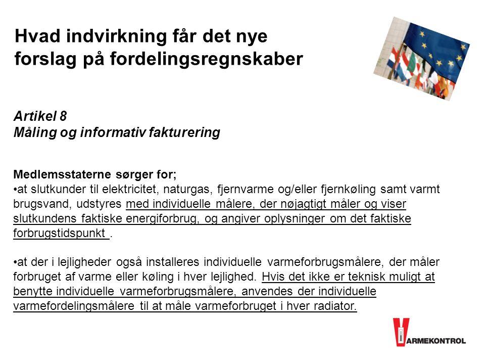 Artikel 8 Måling og informativ fakturering