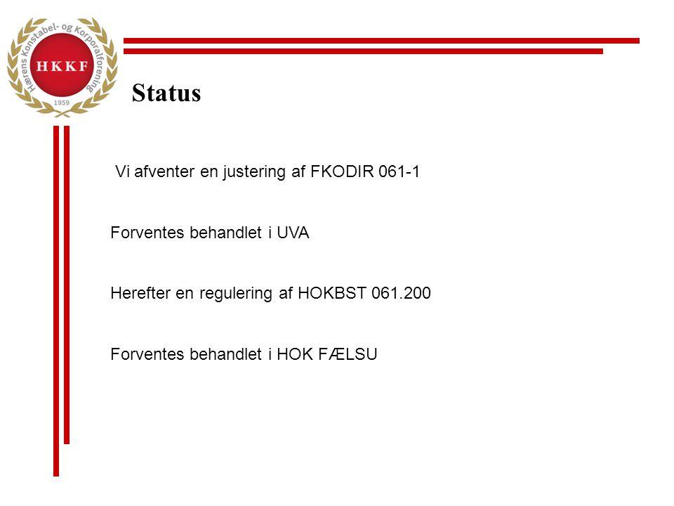 Status Vi afventer en justering af FKODIR 061-1