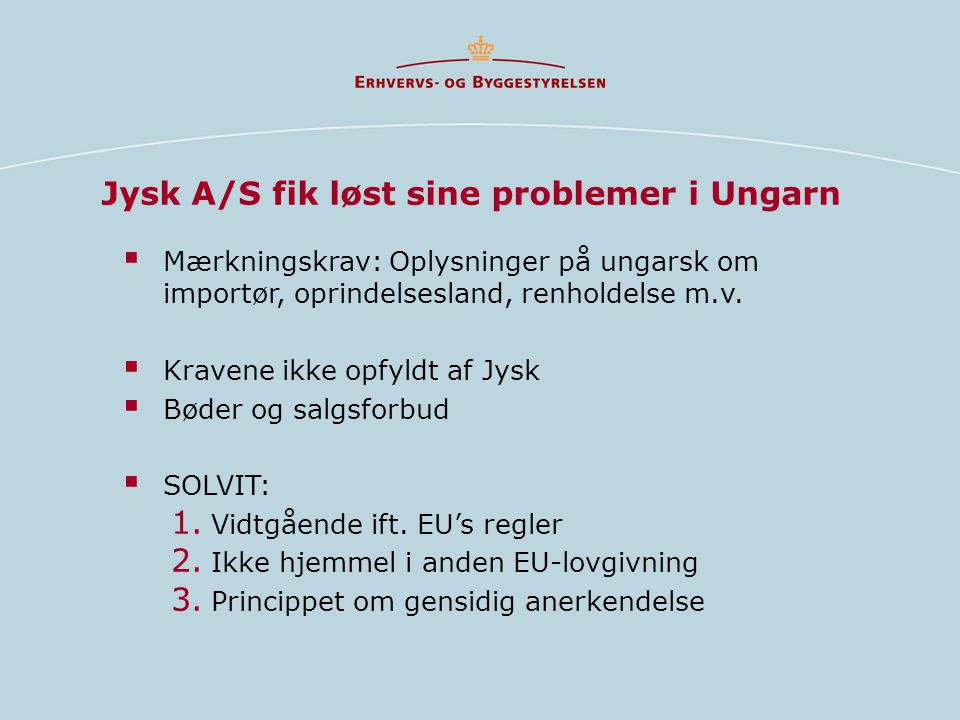 Jysk A/S fik løst sine problemer i Ungarn