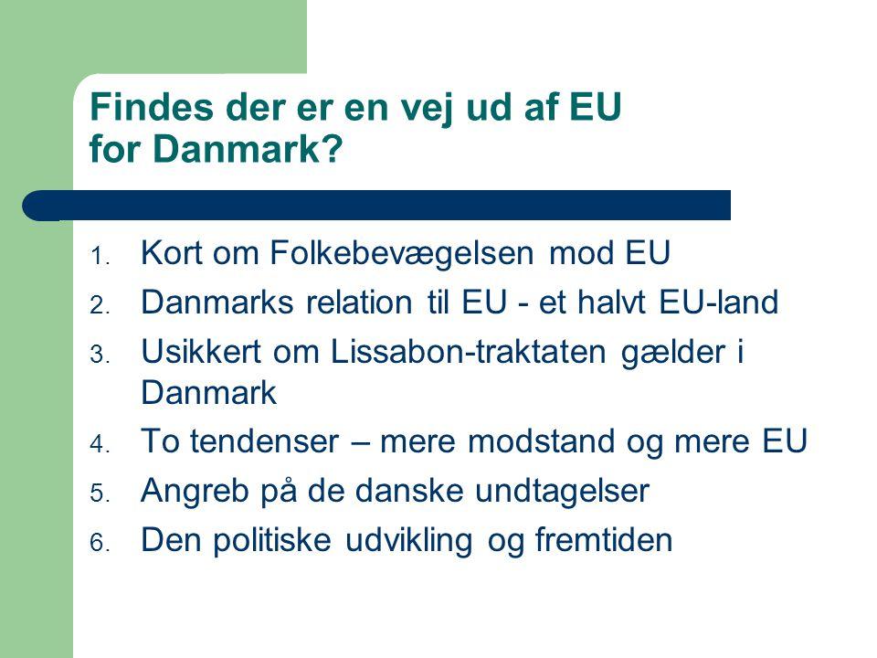 Findes der er en vej ud af EU for Danmark
