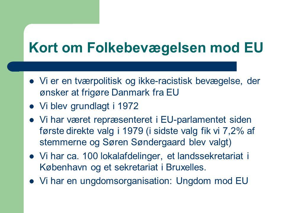 Kort om Folkebevægelsen mod EU