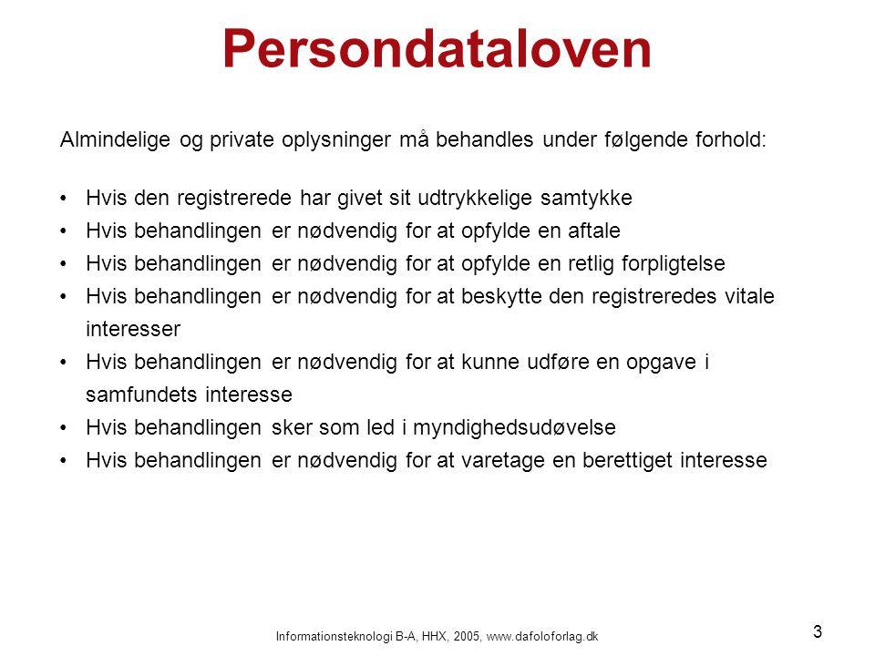 Informationsteknologi B-A, HHX, 2005, www.dafoloforlag.dk