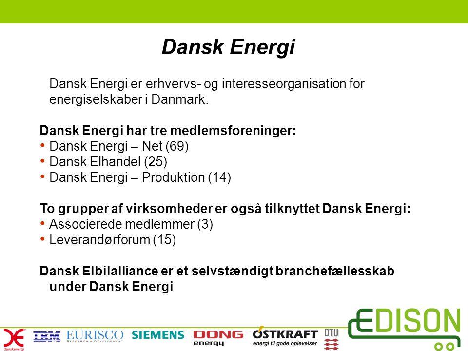 Dansk Energi Dansk Energi er erhvervs- og interesseorganisation for energiselskaber i Danmark. Dansk Energi har tre medlemsforeninger: