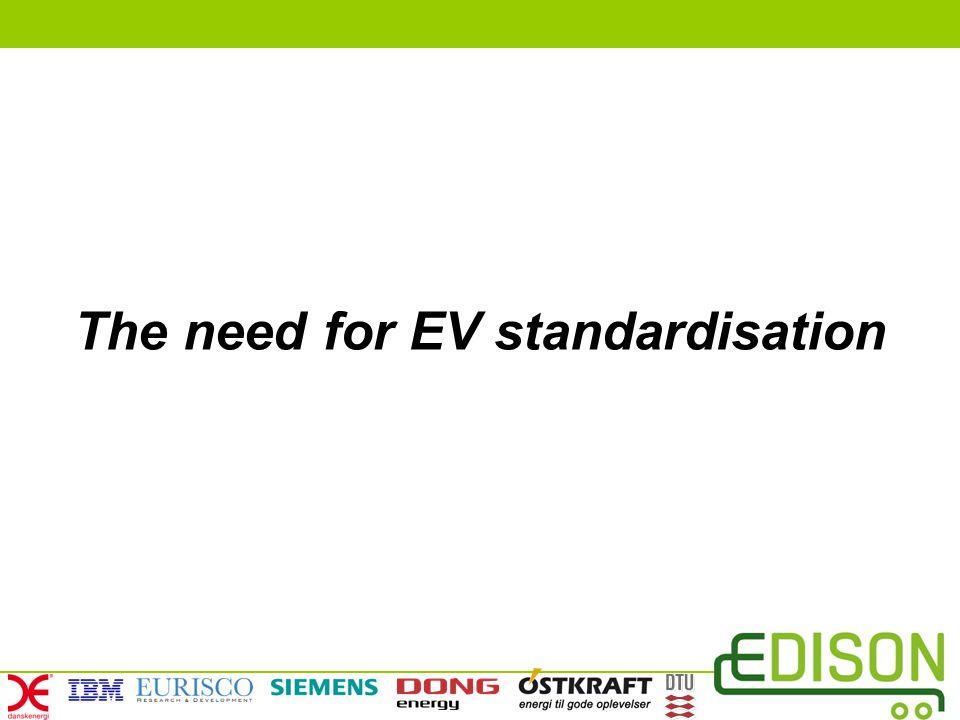 The need for EV standardisation
