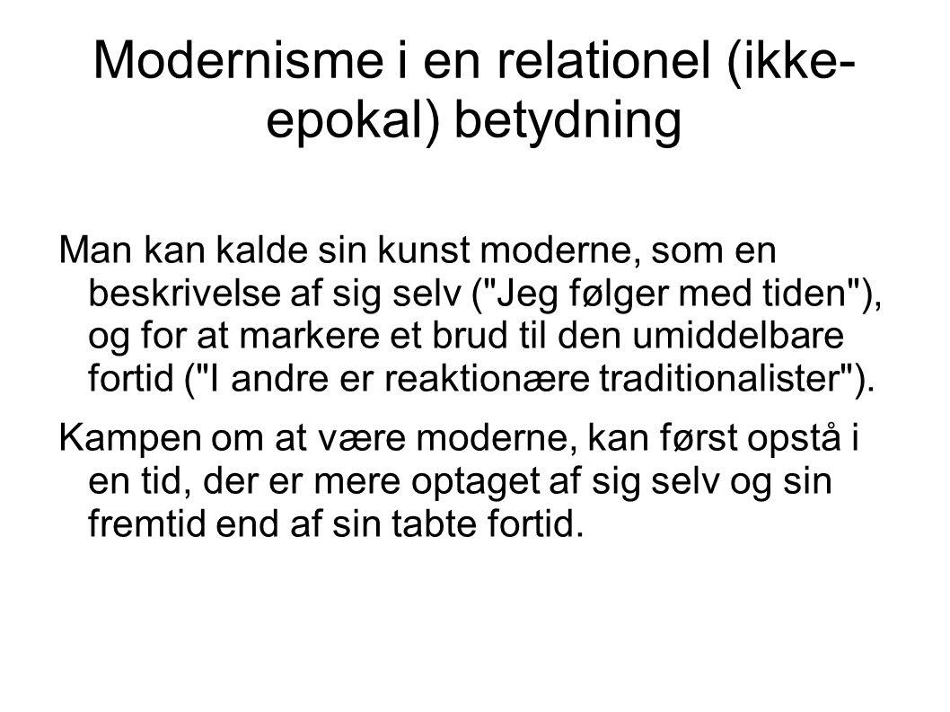 Modernisme i en relationel (ikke-epokal) betydning