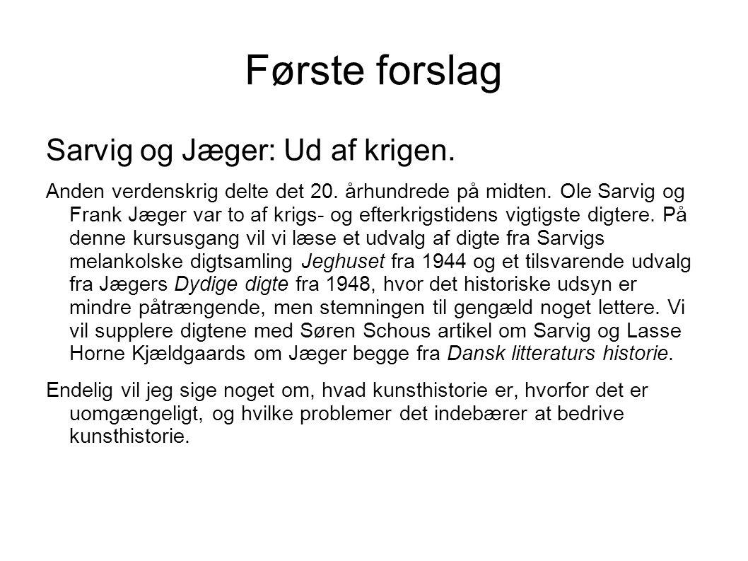 Første forslag Sarvig og Jæger: Ud af krigen.