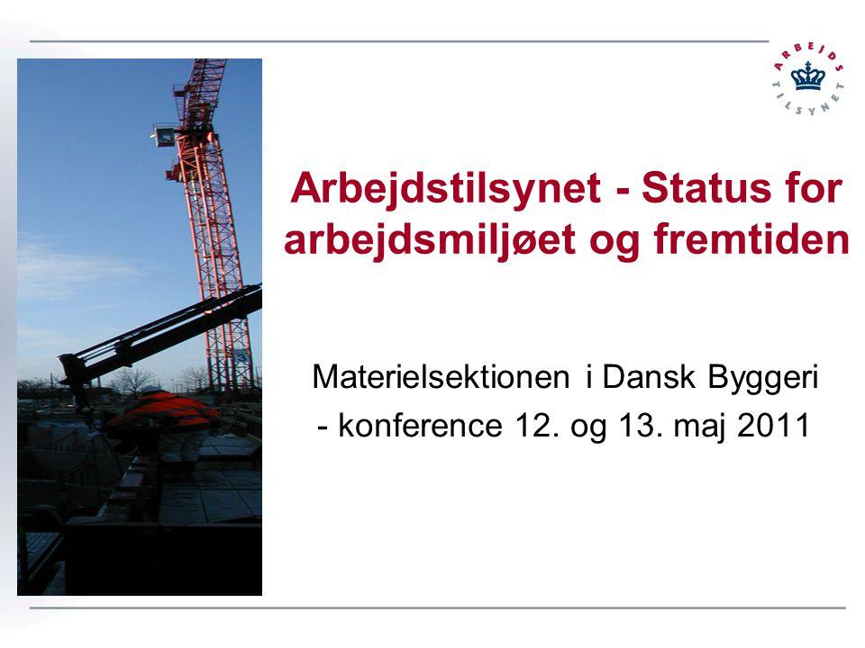 Arbejdstilsynet - Status for arbejdsmiljøet og fremtiden