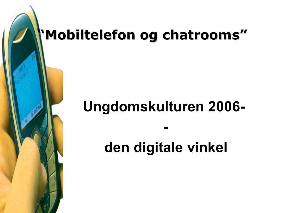 Mobiltelefon og chatrooms
