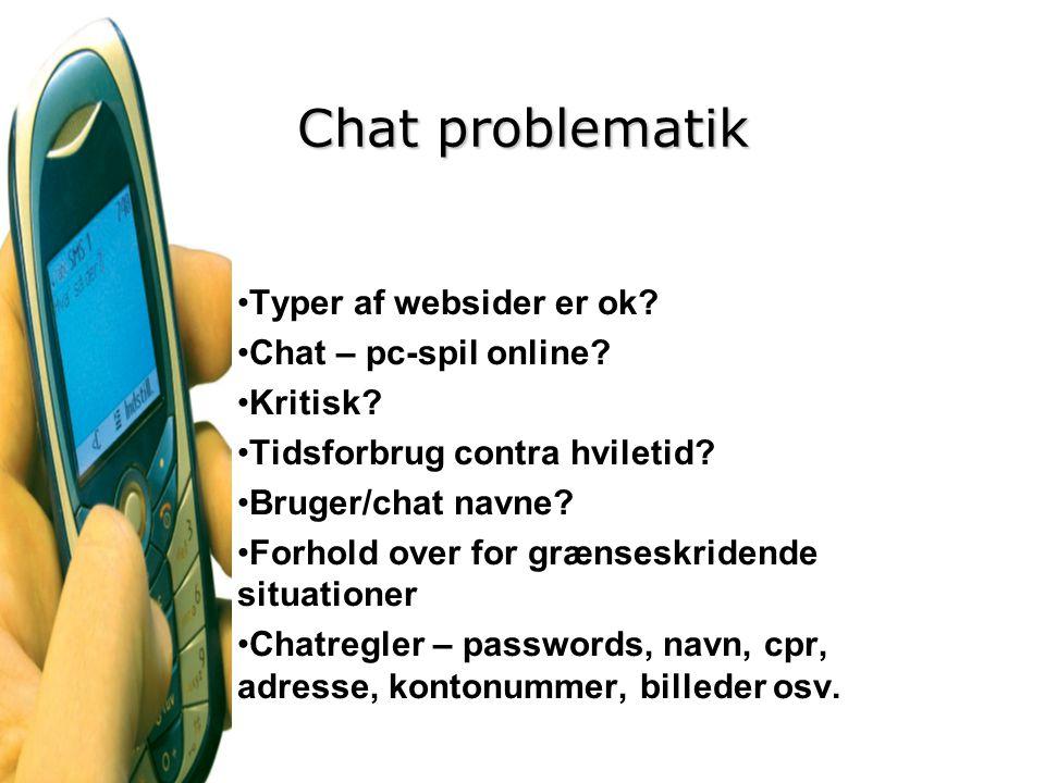 Chat problematik Typer af websider er ok Chat – pc-spil online