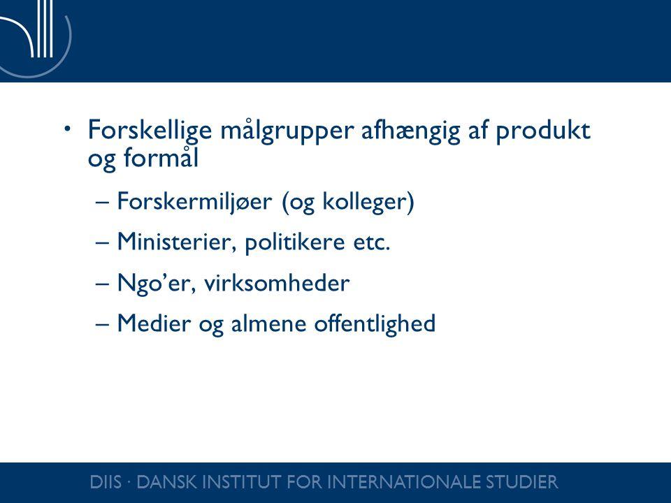 Forskellige målgrupper afhængig af produkt og formål