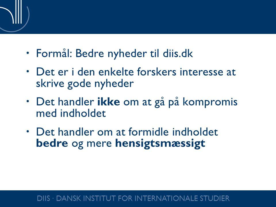 Formål: Bedre nyheder til diis.dk