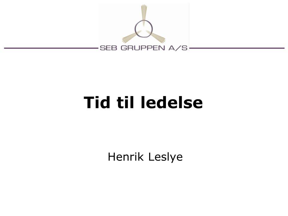 Tid til ledelse Henrik Leslye