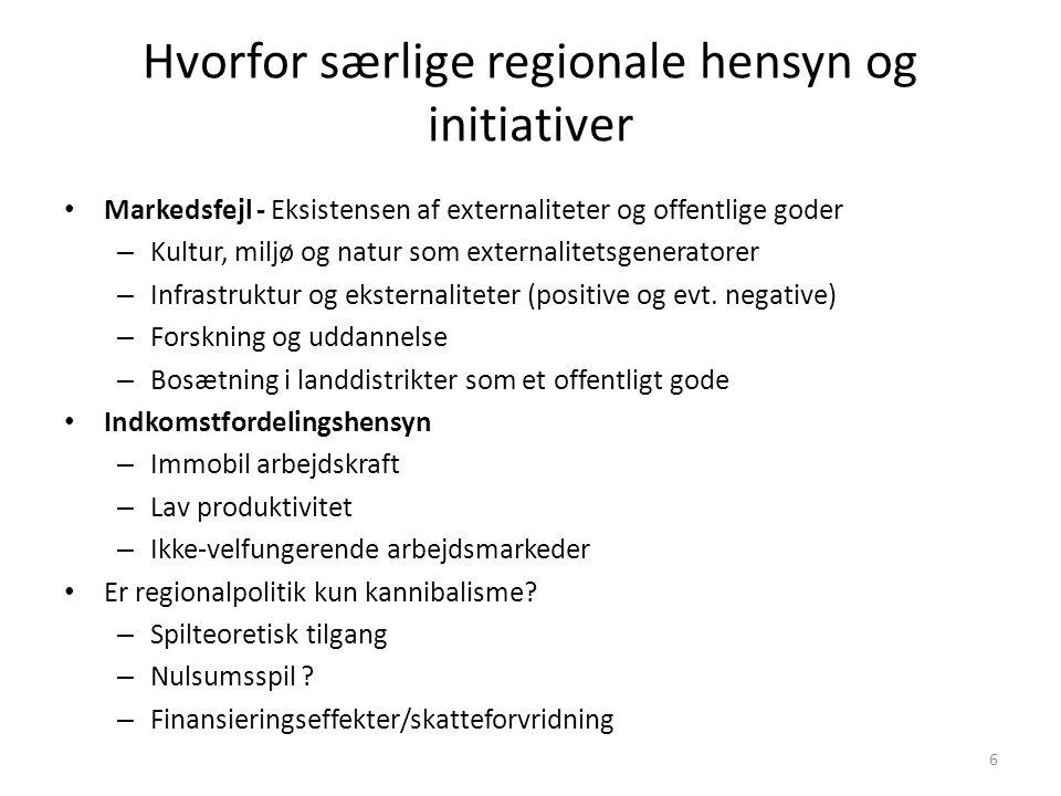 Hvorfor særlige regionale hensyn og initiativer