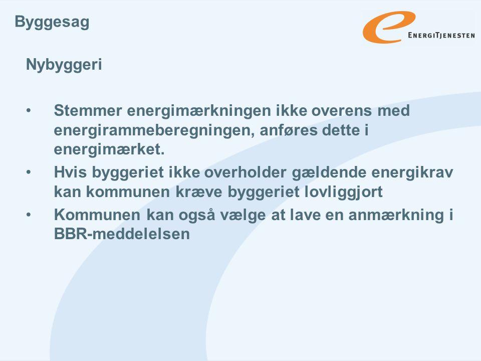 Byggesag Nybyggeri. Stemmer energimærkningen ikke overens med energirammeberegningen, anføres dette i energimærket.