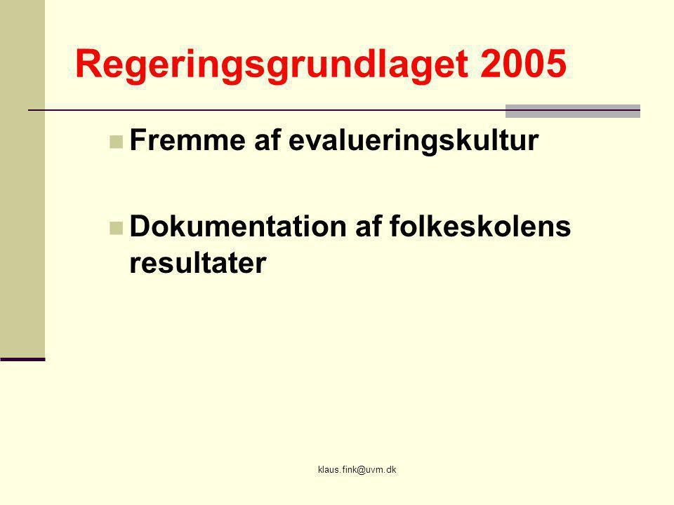 Regeringsgrundlaget 2005 Fremme af evalueringskultur