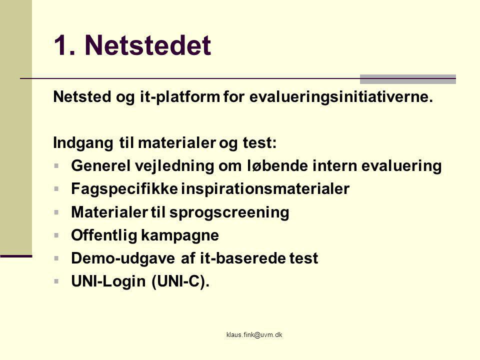 1. Netstedet Netsted og it-platform for evalueringsinitiativerne.