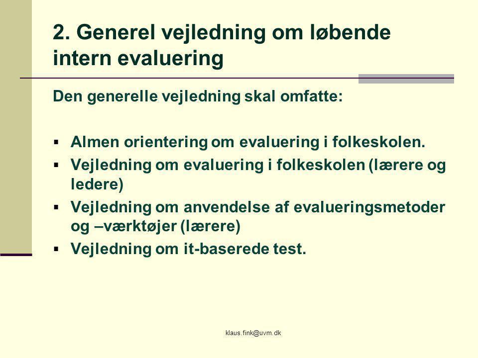 2. Generel vejledning om løbende intern evaluering