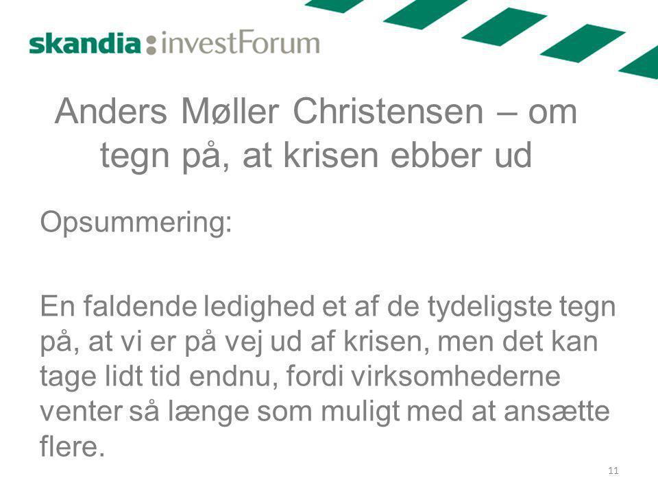 Anders Møller Christensen – om tegn på, at krisen ebber ud