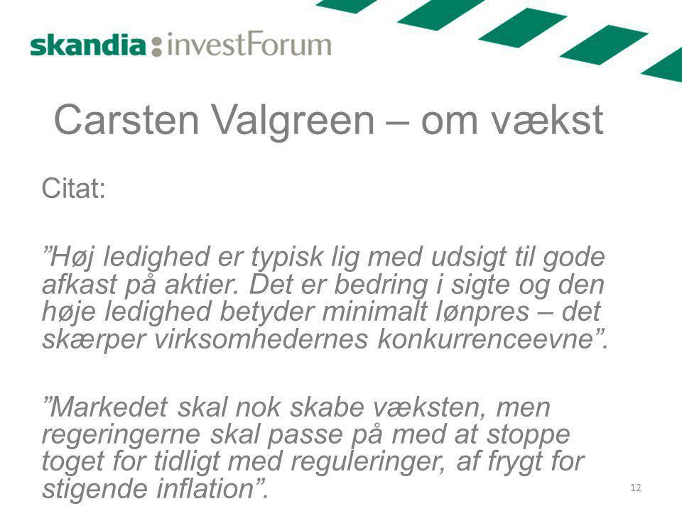 Carsten Valgreen – om vækst