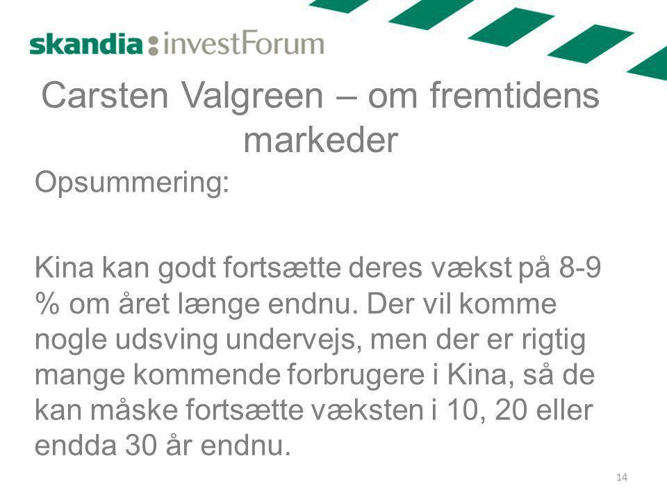 Carsten Valgreen – om fremtidens markeder