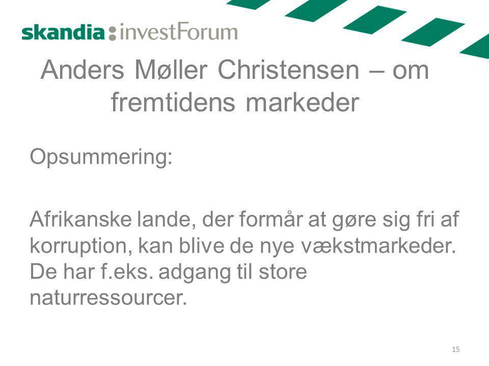 Anders Møller Christensen – om fremtidens markeder