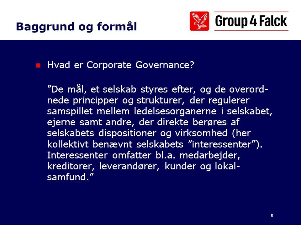 Baggrund og formål Hvad er Corporate Governance