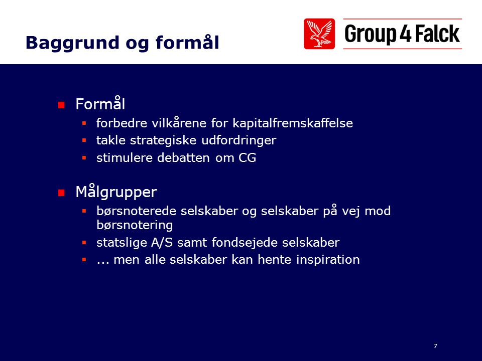 Baggrund og formål Formål Målgrupper