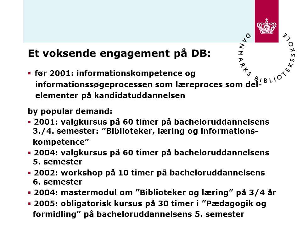 Et voksende engagement på DB: før 2001: informationskompetence og