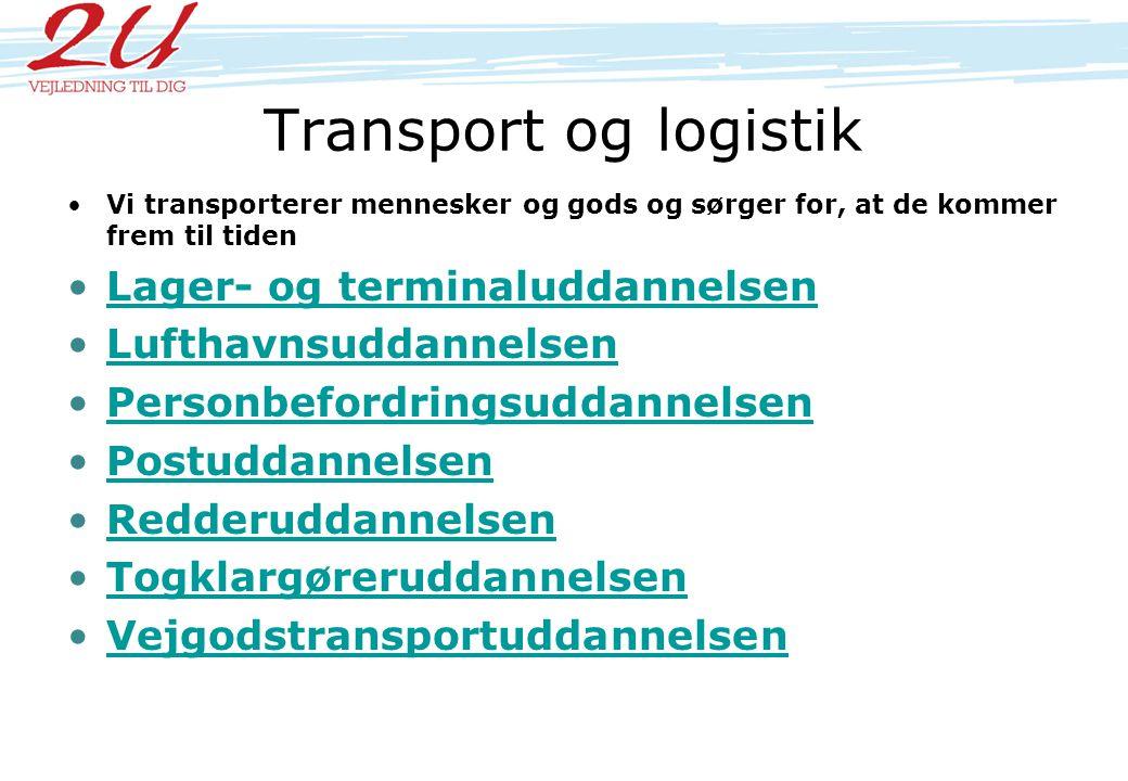 Transport og logistik Lager- og terminaluddannelsen