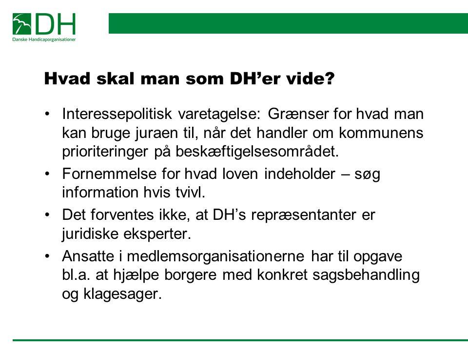 Hvad skal man som DH'er vide