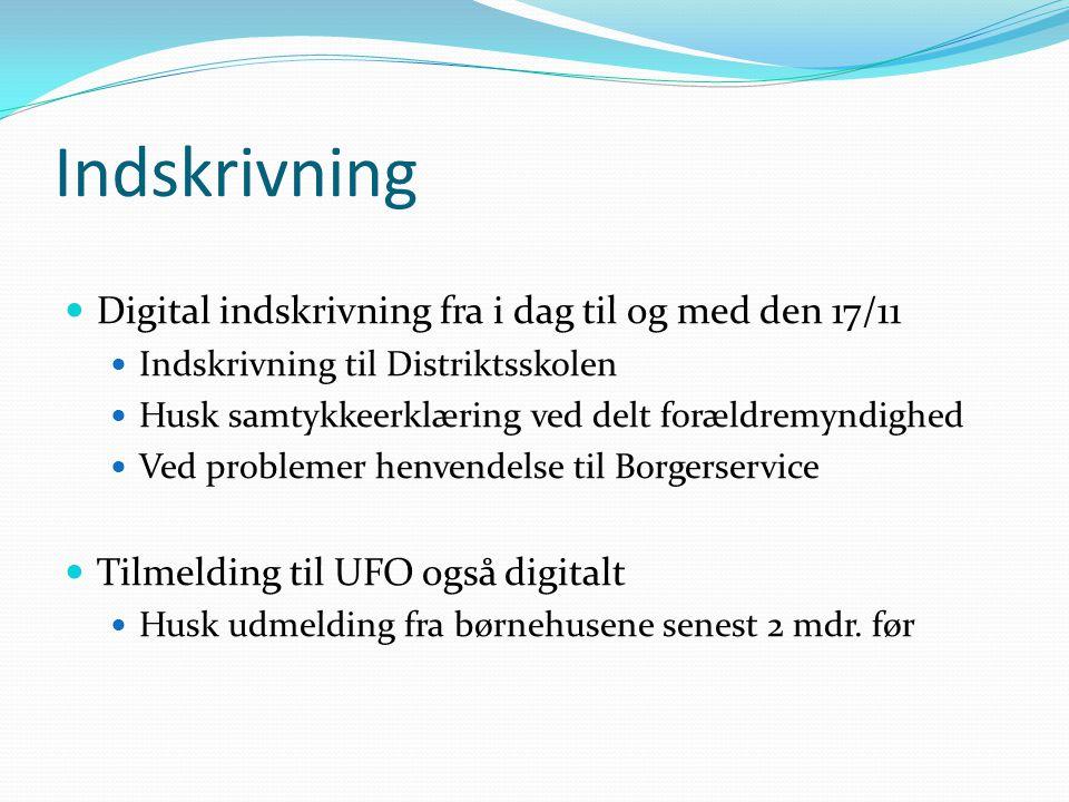 Indskrivning Digital indskrivning fra i dag til og med den 17/11