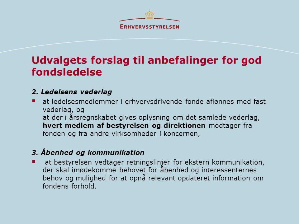 Udvalgets forslag til anbefalinger for god fondsledelse