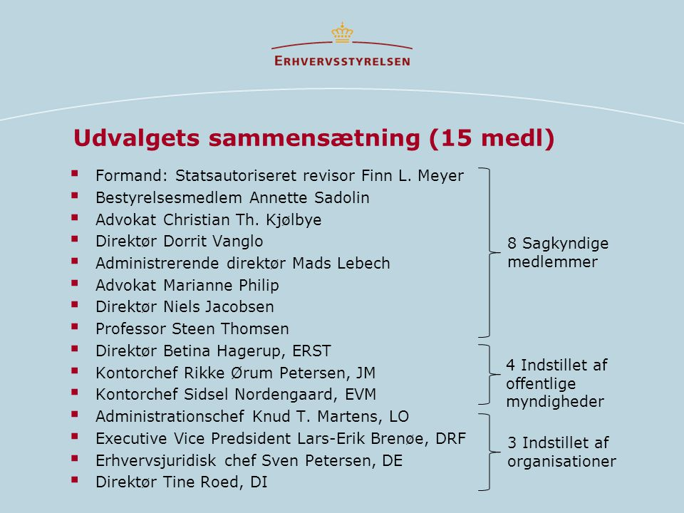 Udvalgets sammensætning (15 medl)