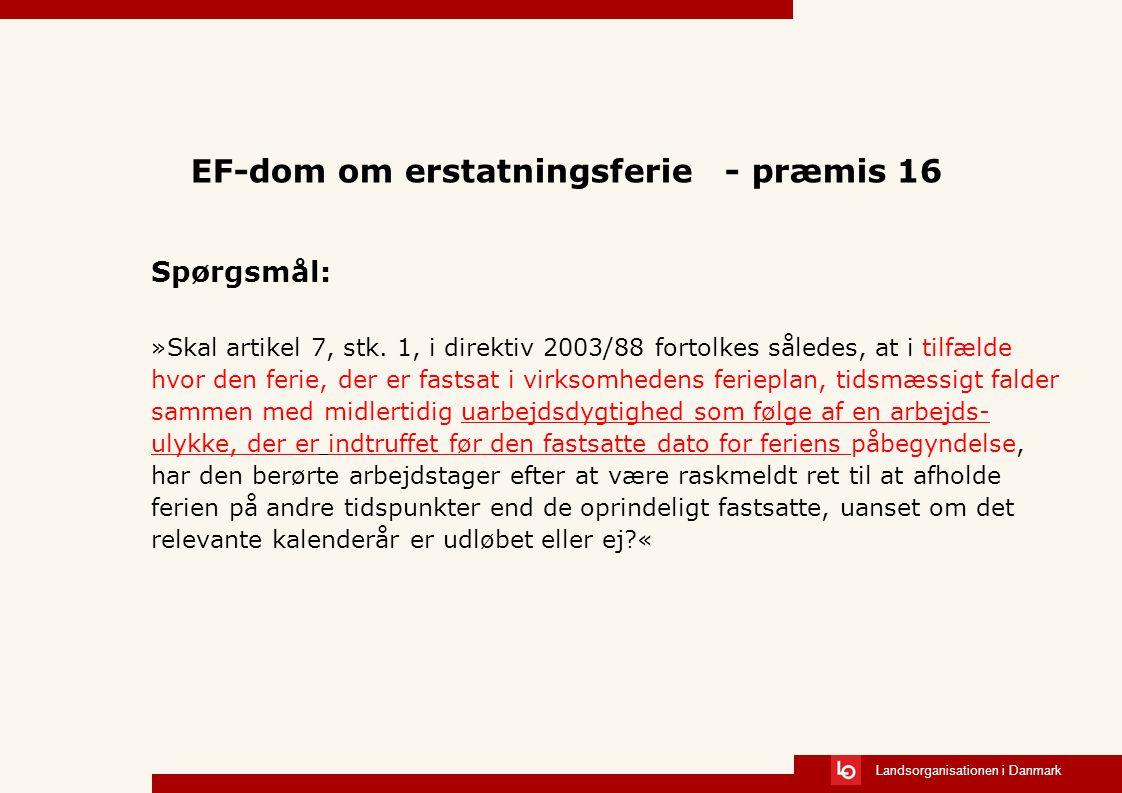 EF-dom om erstatningsferie - præmis 16