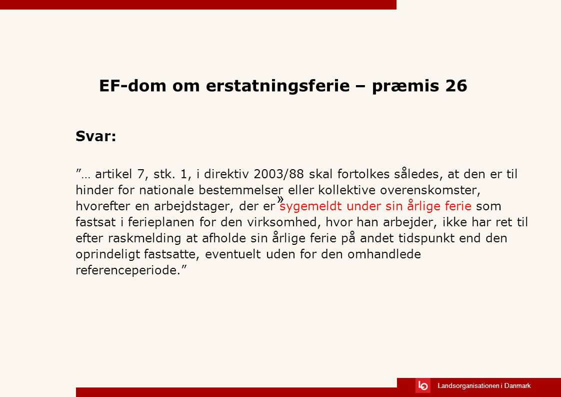 EF-dom om erstatningsferie – præmis 26