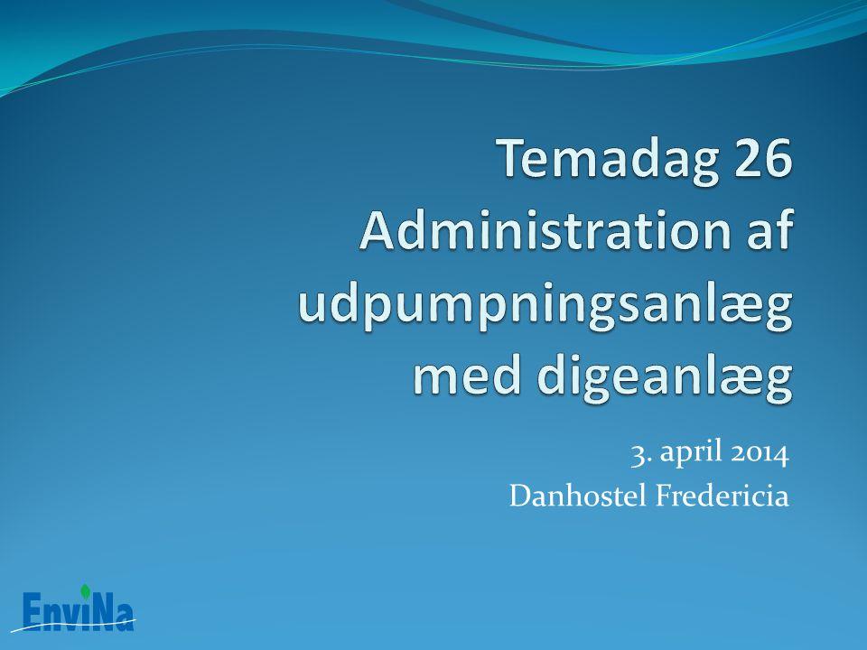 Temadag 26 Administration af udpumpningsanlæg med digeanlæg