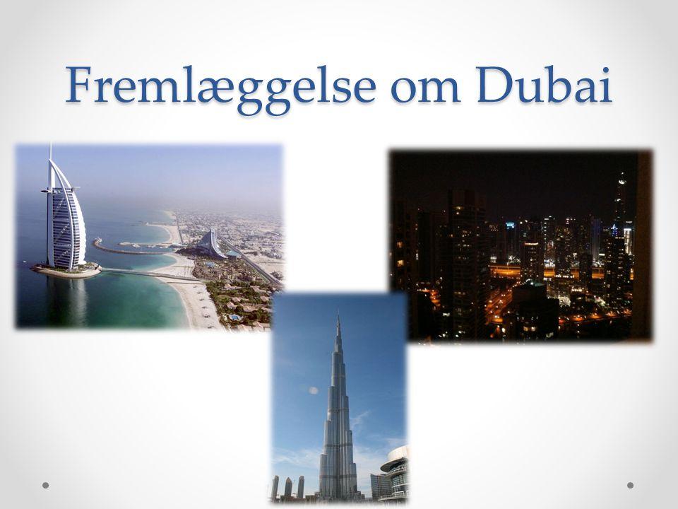 Fremlæggelse om Dubai