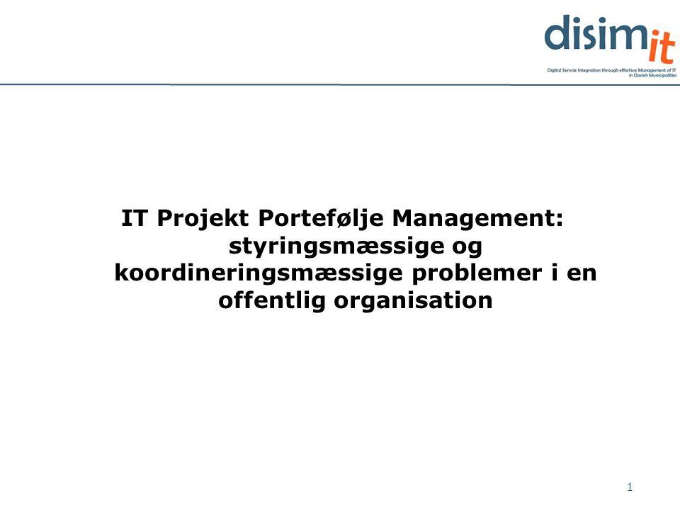 IT Projekt Portefølje Management: styringsmæssige og koordineringsmæssige problemer i en offentlig organisation