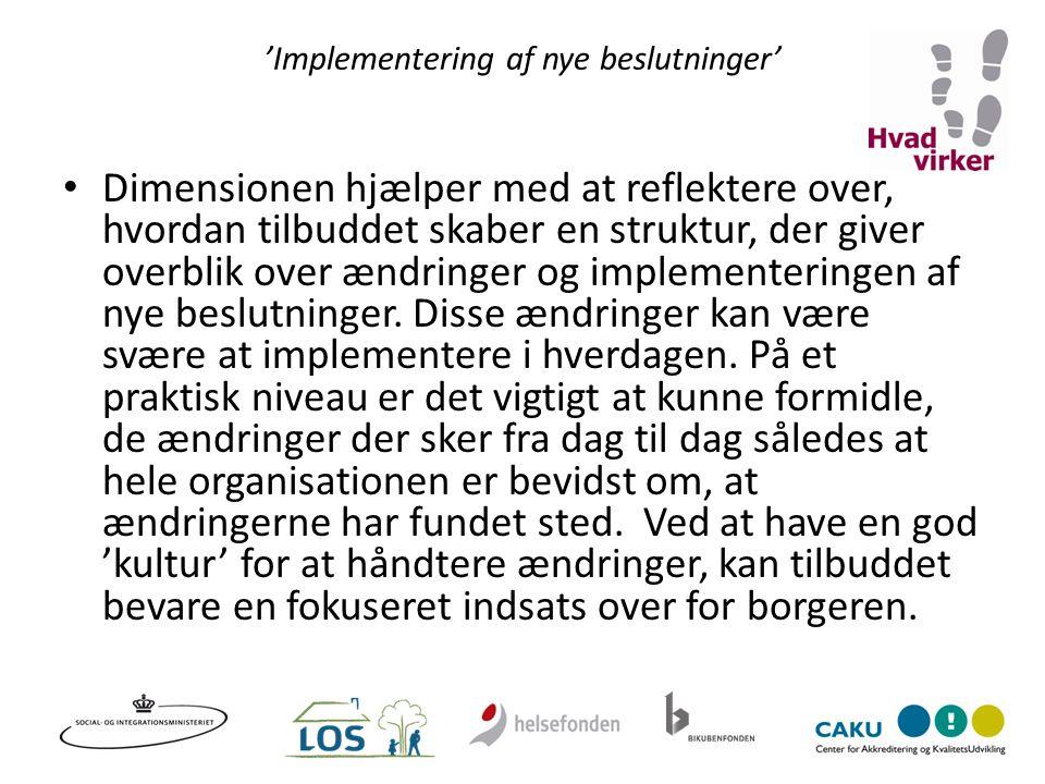 'Implementering af nye beslutninger'