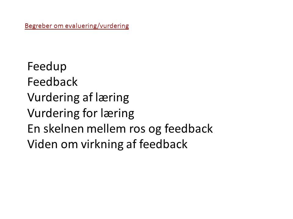 En skelnen mellem ros og feedback Viden om virkning af feedback