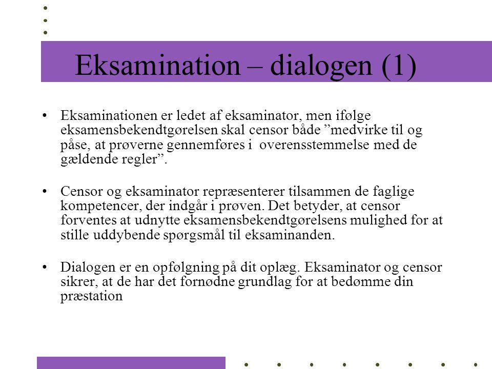 Eksamination – dialogen (1)