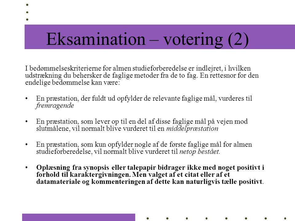 Eksamination – votering (2)