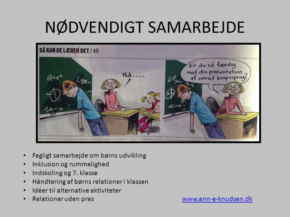 NØDVENDIGT SAMARBEJDE
