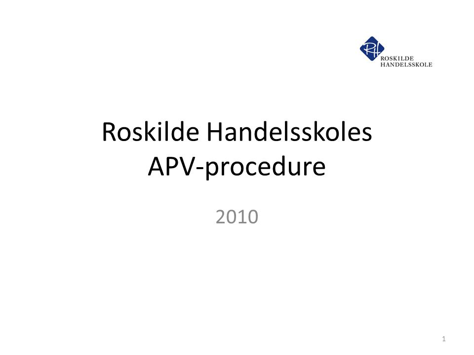 Roskilde Handelsskoles APV-procedure