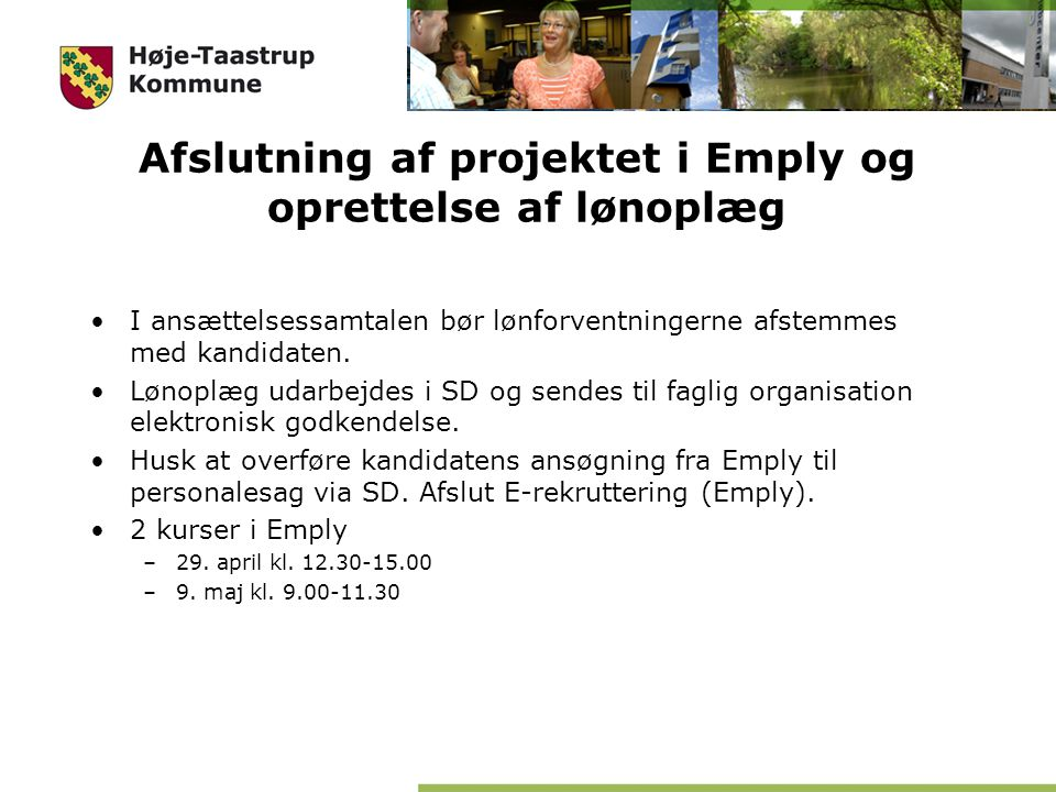 Afslutning af projektet i Emply og oprettelse af lønoplæg