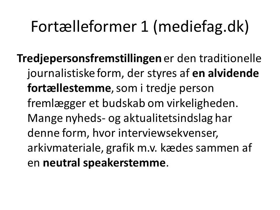 Fortælleformer 1 (mediefag.dk)