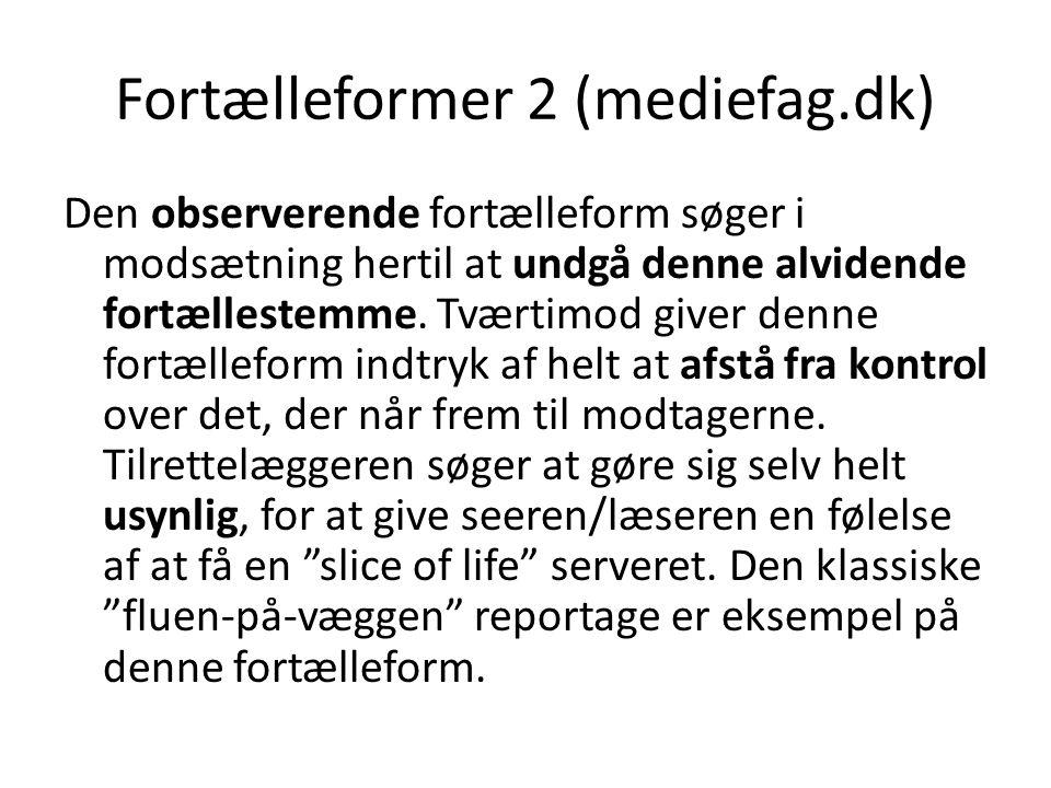 Fortælleformer 2 (mediefag.dk)